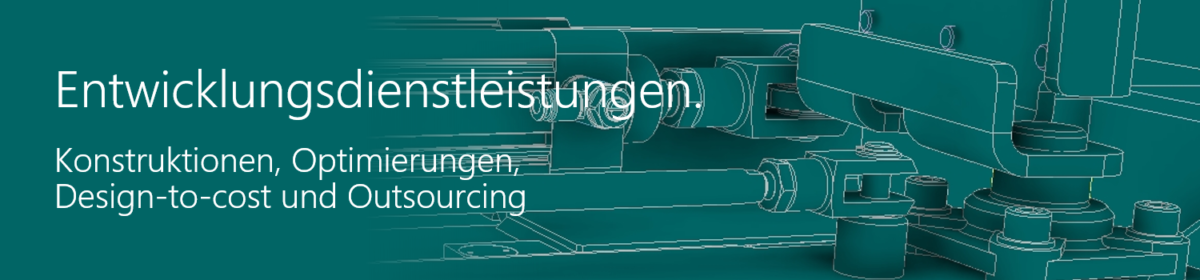 Outsourcing Design-to-cost Konstruktion Entwicklung